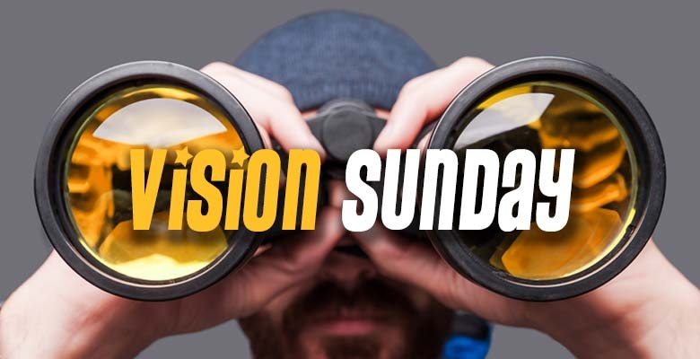 Vision and Re-vision Sundays